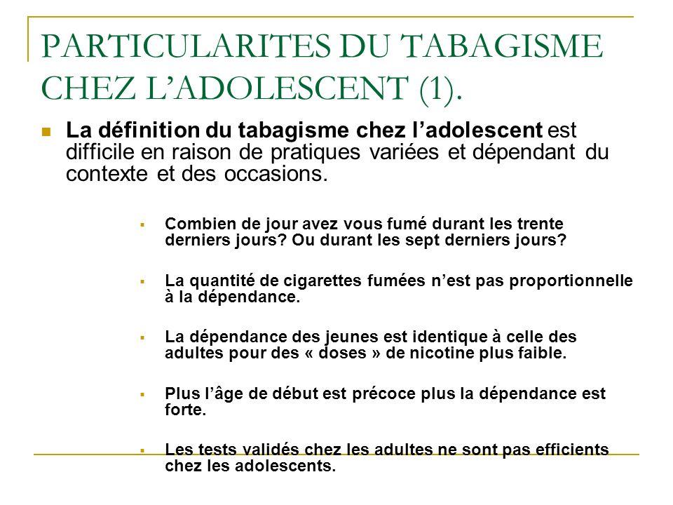 PARTICULARITES DU TABAGISME CHEZ L'ADOLESCENT (1).