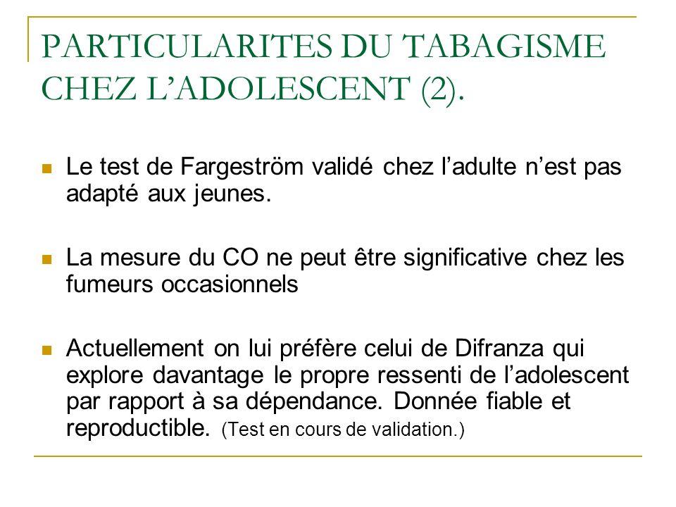 PARTICULARITES DU TABAGISME CHEZ L'ADOLESCENT (2).