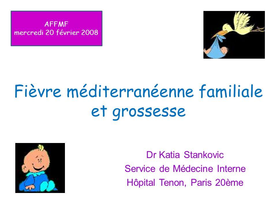Fièvre méditerranéenne familiale et grossesse