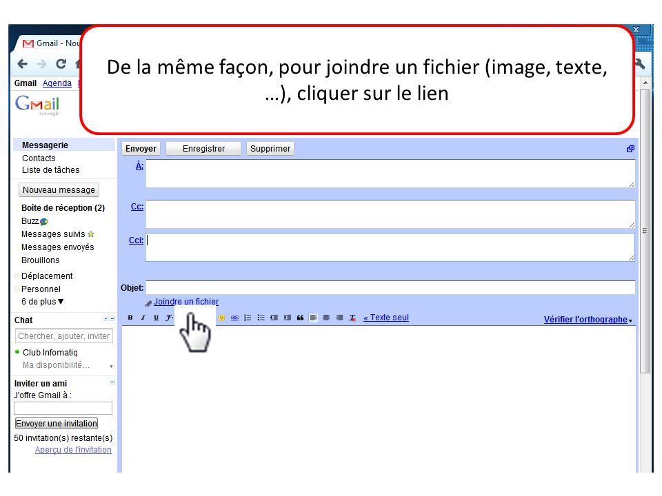 De la même façon, pour joindre un fichier (image, texte, …), cliquer sur le lien