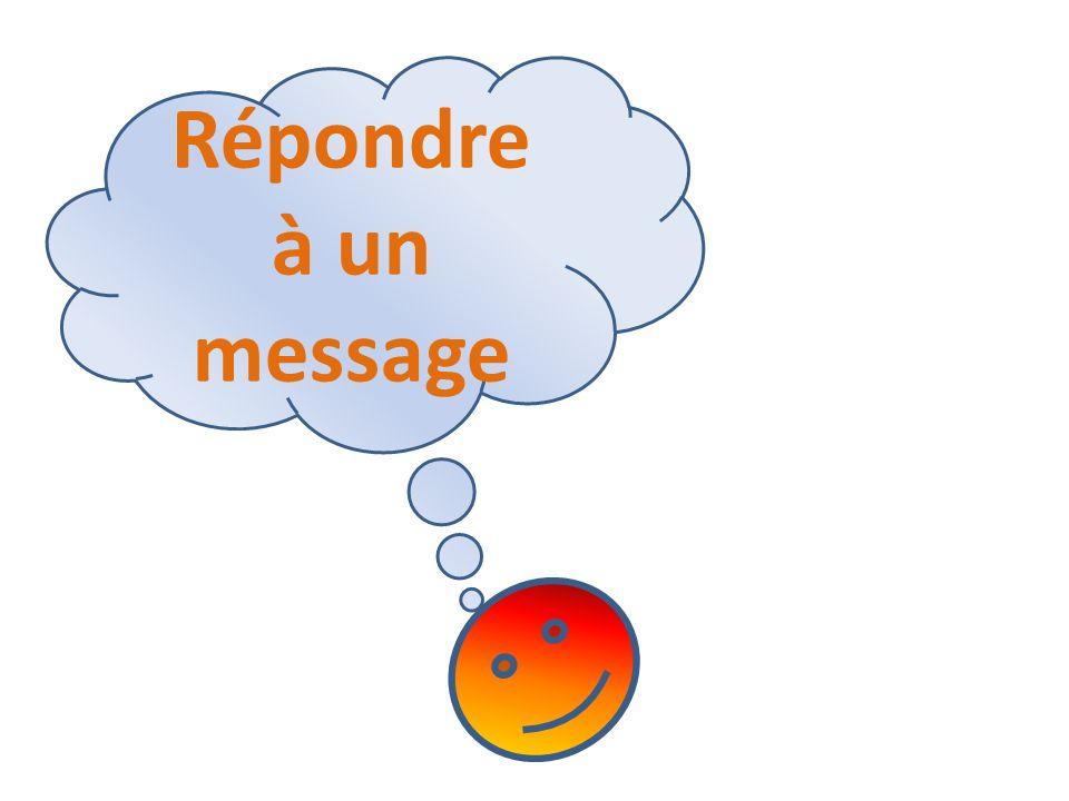 Répondre à un message