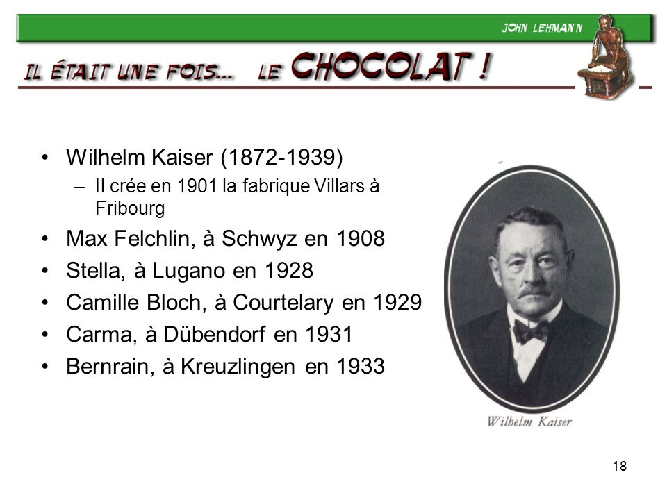Max Felchlin, à Schwyz en 1908 Stella, à Lugano en 1928
