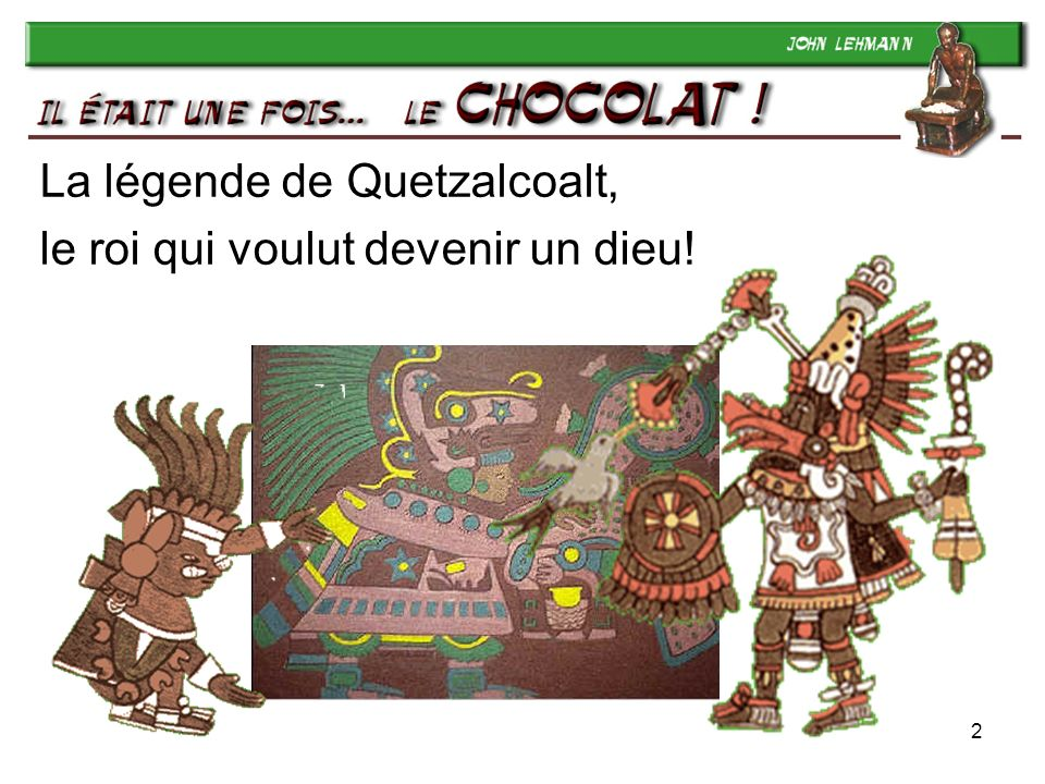 La légende de Quetzalcoalt, le roi qui voulut devenir un dieu!