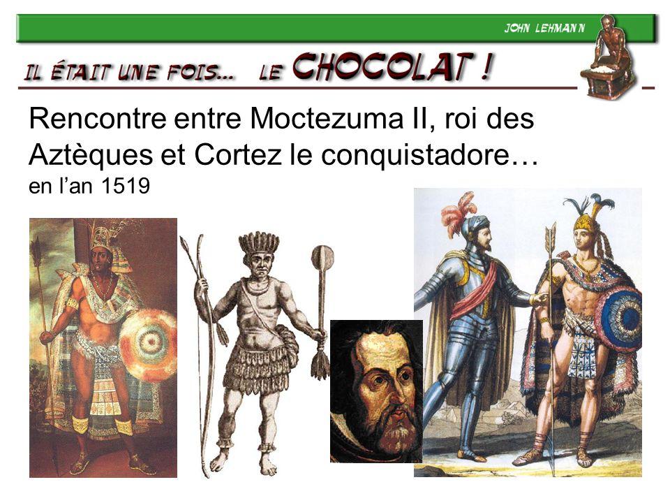 Rencontre entre Moctezuma II, roi des Aztèques et Cortez le conquistadore… en l'an 1519