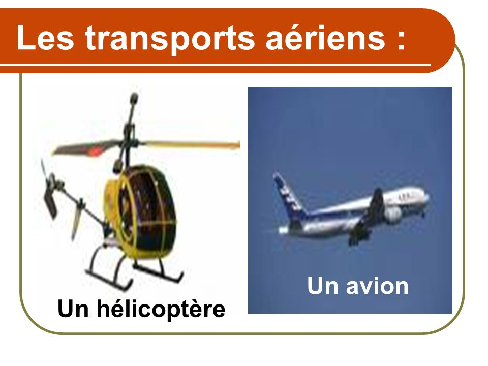 Les transports aériens :