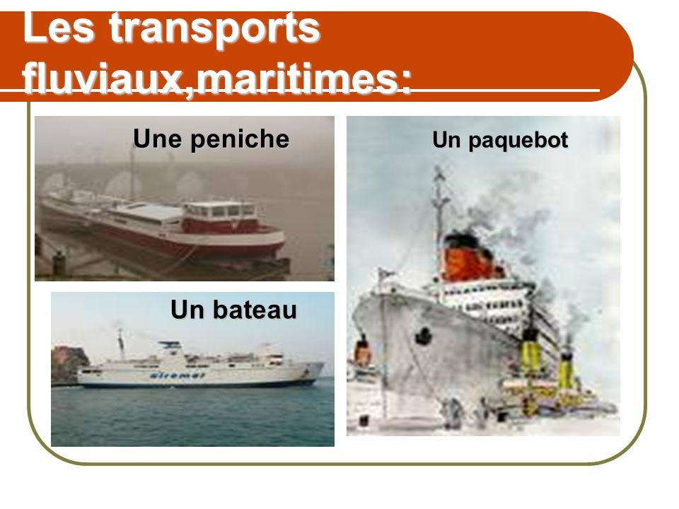 Les transports fluviaux,maritimes:
