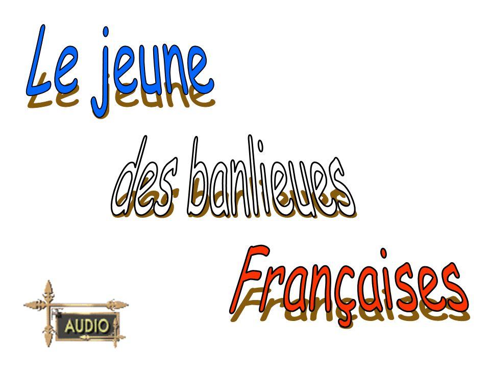 Le jeune des banlieues Françaises