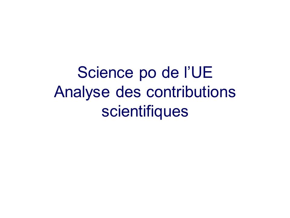 Science po de l'UE Analyse des contributions scientifiques