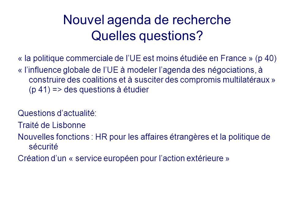 Nouvel agenda de recherche Quelles questions