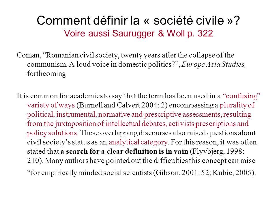 Comment définir la « société civile ». Voire aussi Saurugger & Woll p