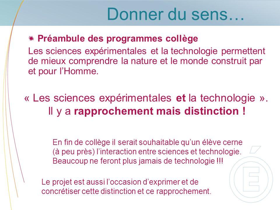 Donner du sens… « Les sciences expérimentales et la technologie ».