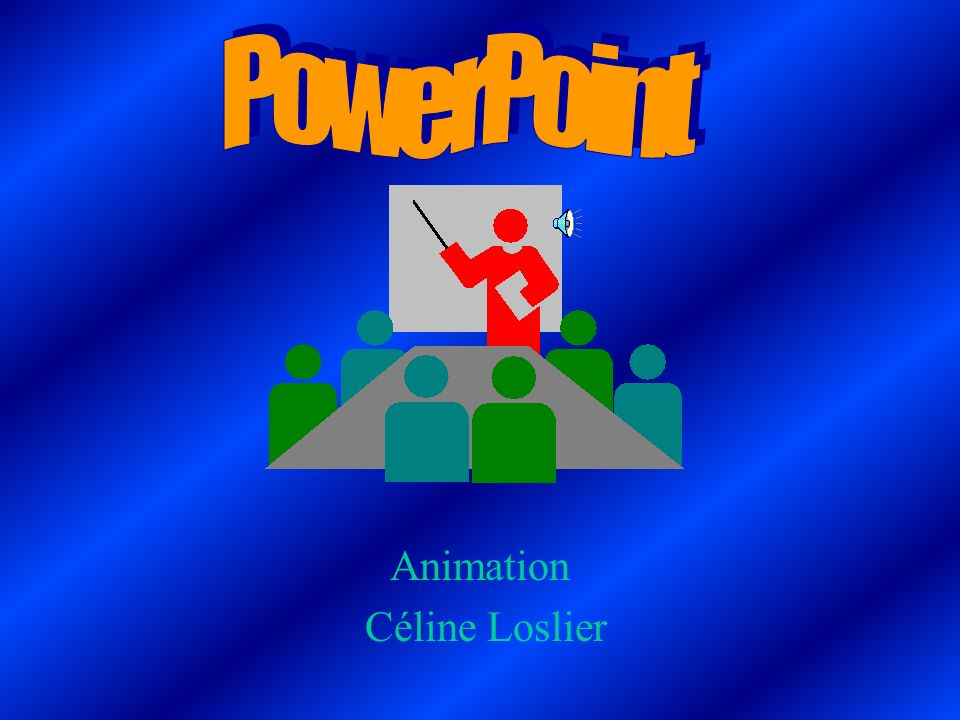 PowerPoint Animation Céline Loslier