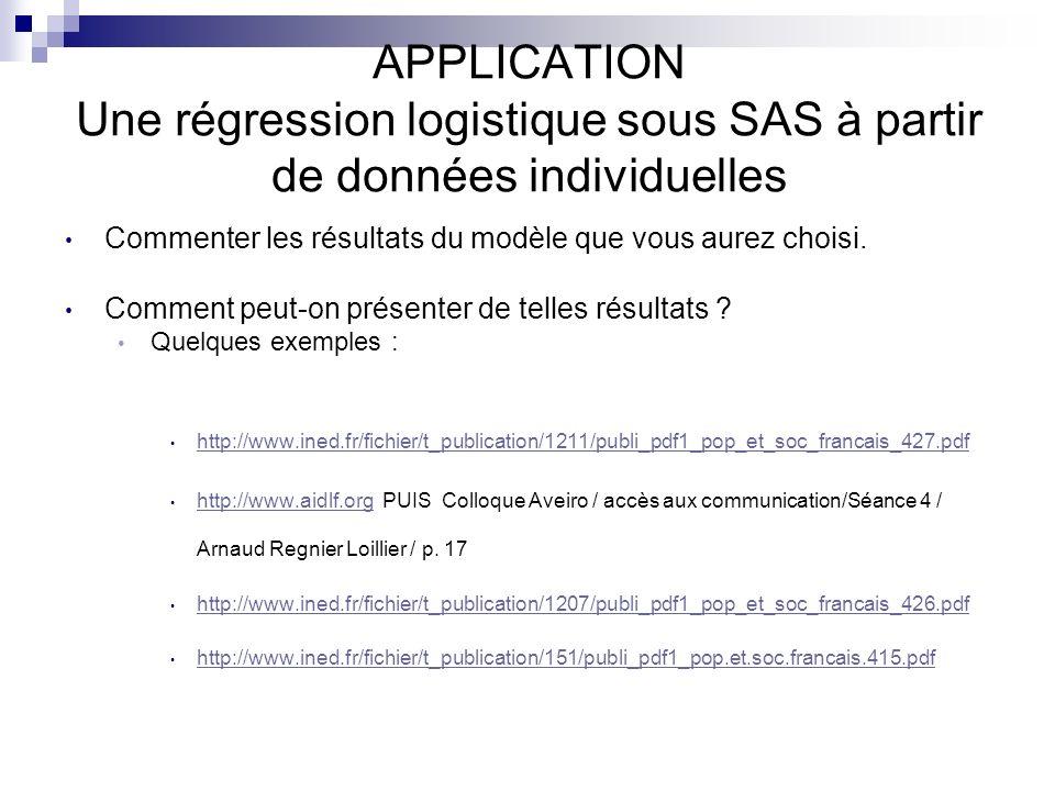 APPLICATION Une régression logistique sous SAS à partir de données individuelles
