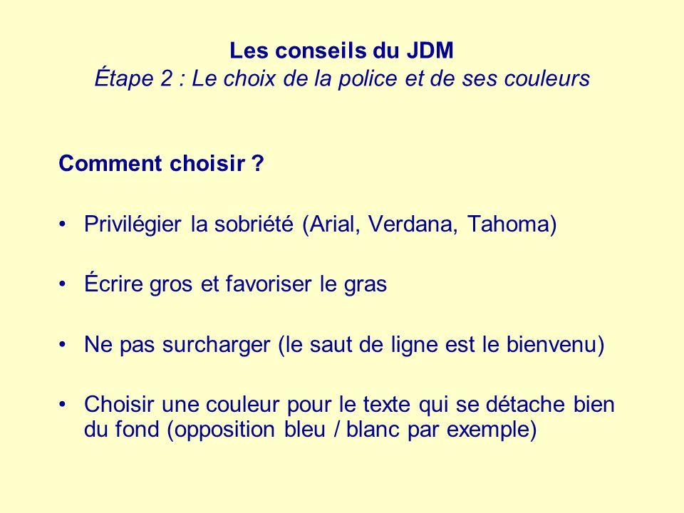 Les conseils du JDM Étape 2 : Le choix de la police et de ses couleurs