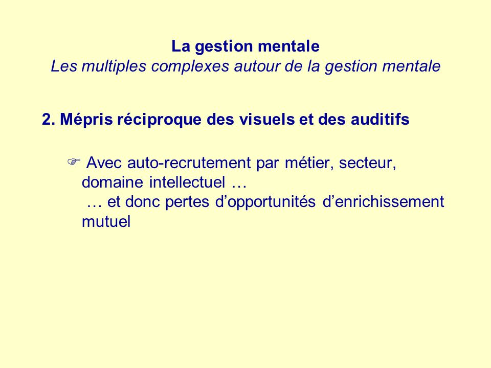 La gestion mentale Les multiples complexes autour de la gestion mentale
