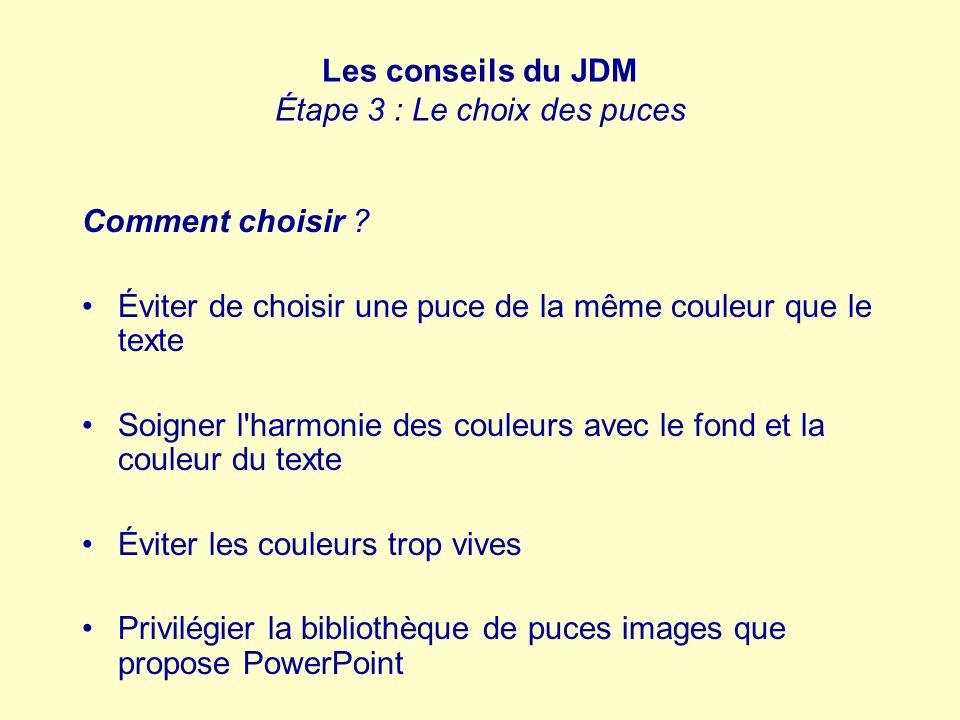 Les conseils du JDM Étape 3 : Le choix des puces