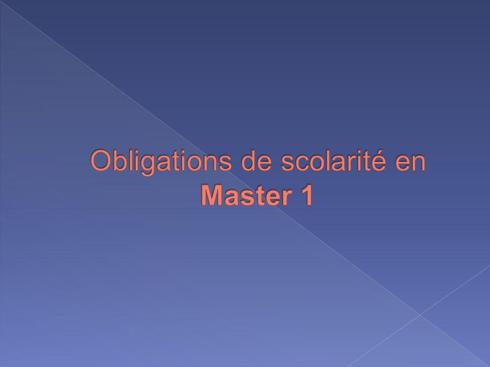 Obligations de scolarité en Master 1