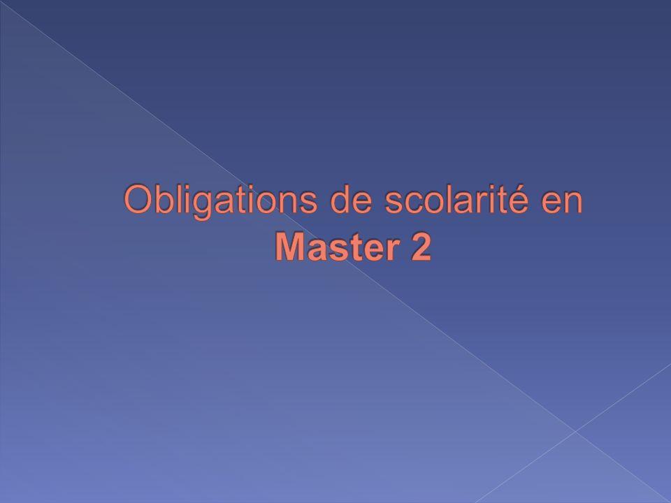 Obligations de scolarité en Master 2