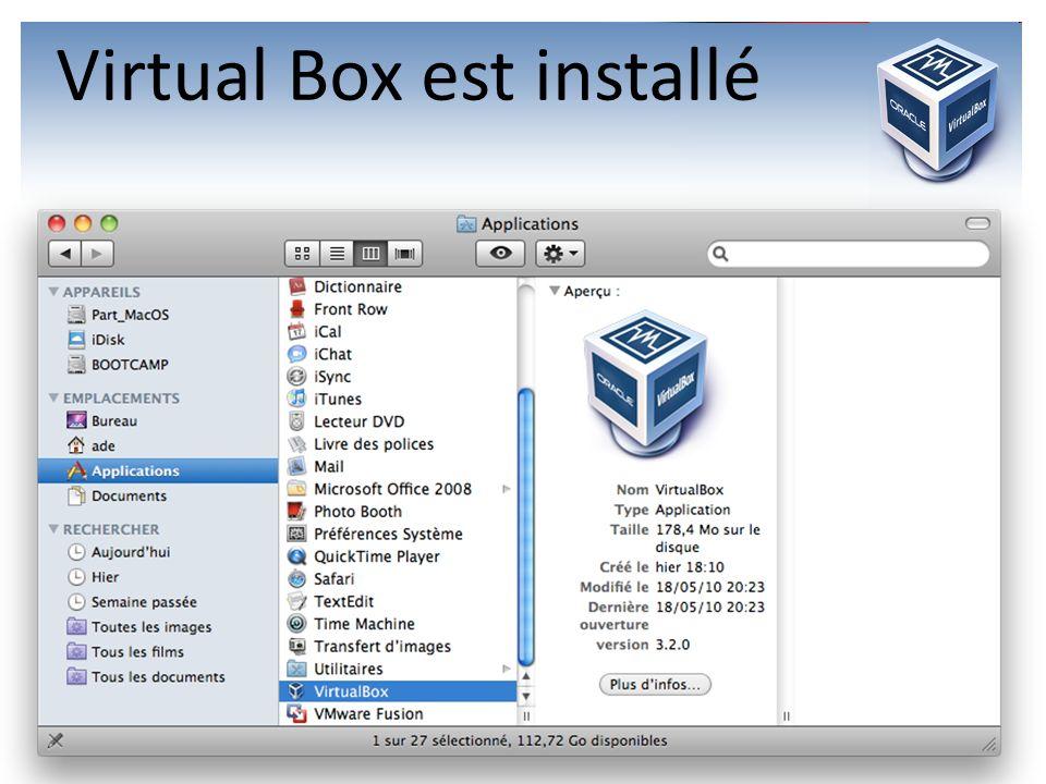 Virtual Box est installé