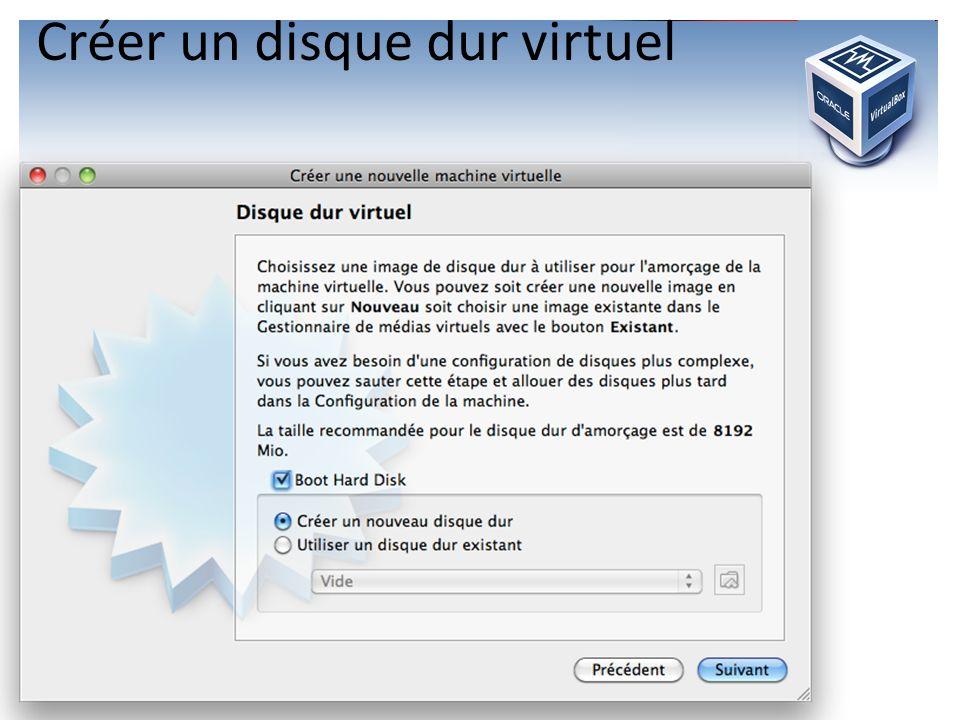 Créer un disque dur virtuel