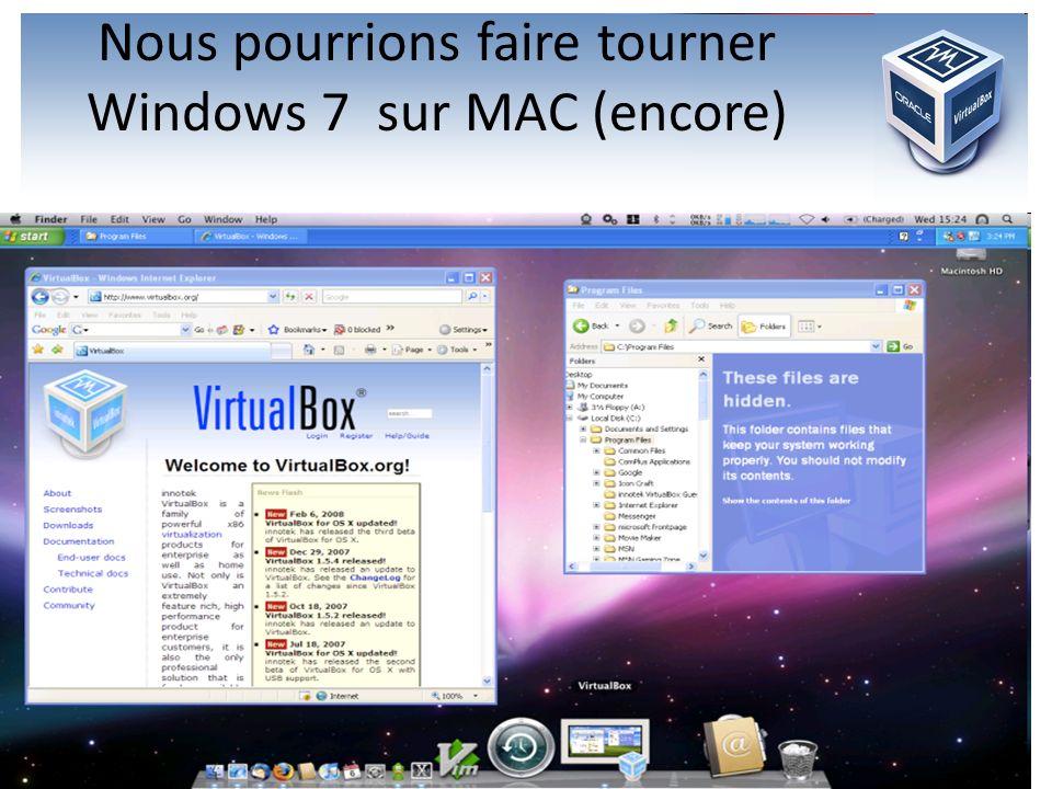 Nous pourrions faire tourner Windows 7 sur MAC (encore)