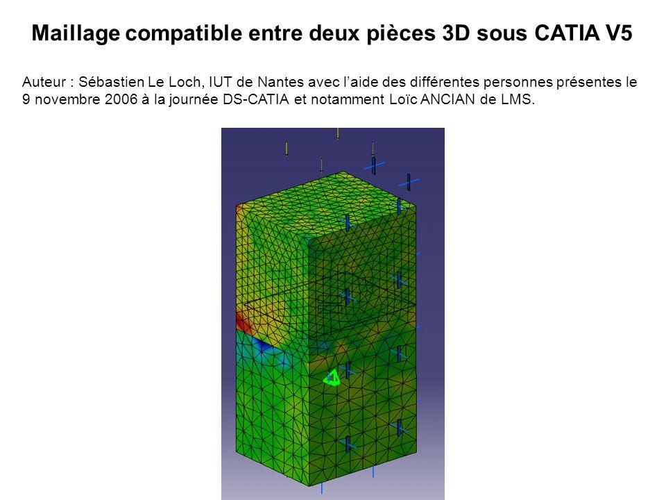 Maillage compatible entre deux pièces 3D sous CATIA V5