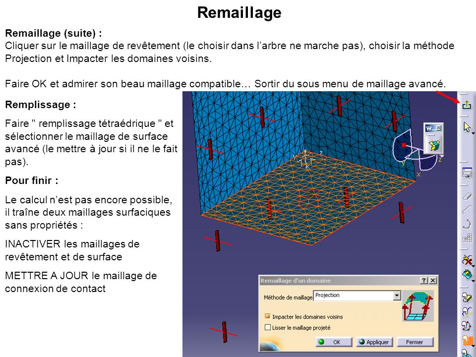 Remaillage Remaillage (suite) :
