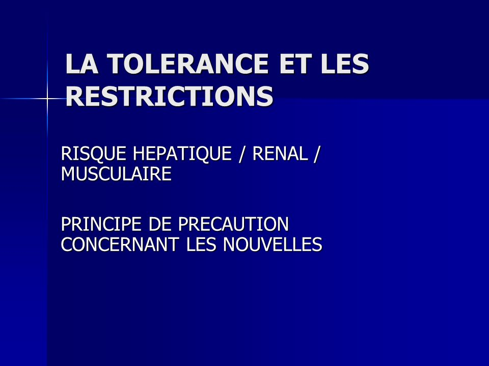 LA TOLERANCE ET LES RESTRICTIONS