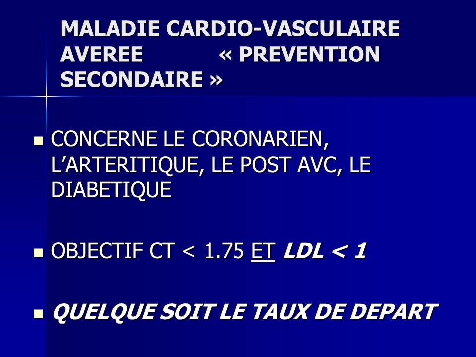 MALADIE CARDIO-VASCULAIRE AVEREE « PREVENTION SECONDAIRE »