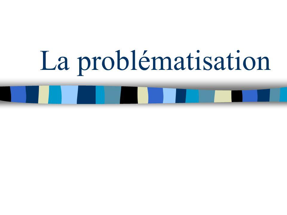 La problématisation