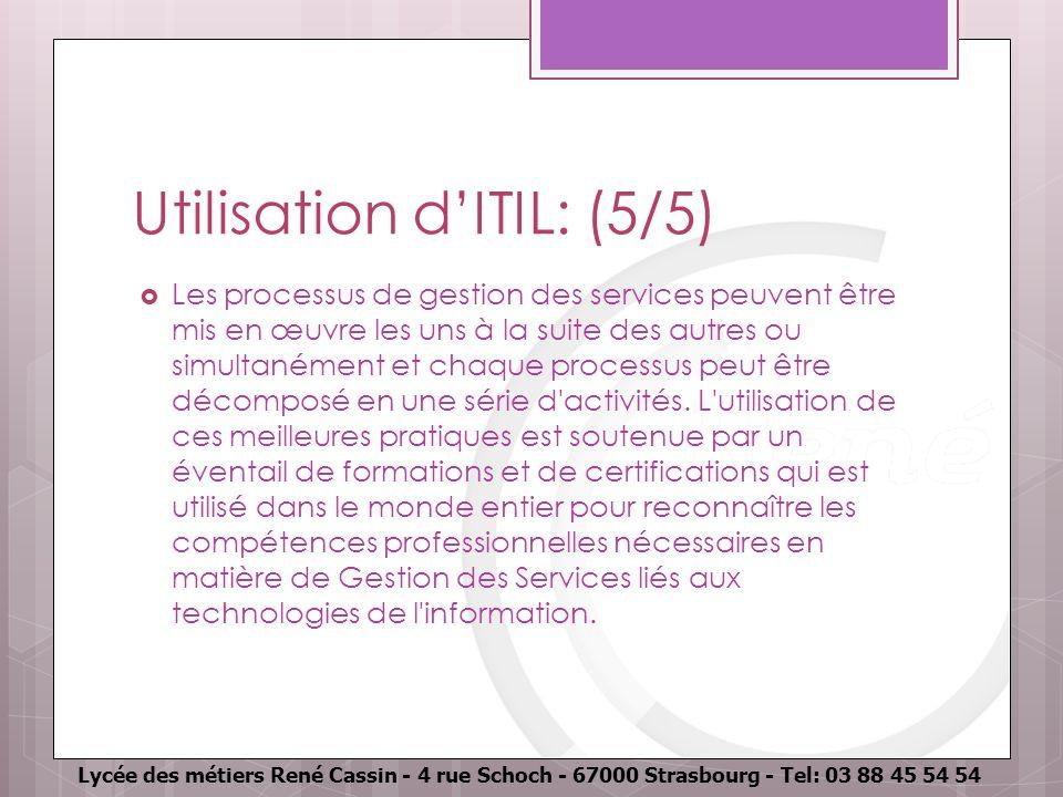 Utilisation d'ITIL: (5/5)