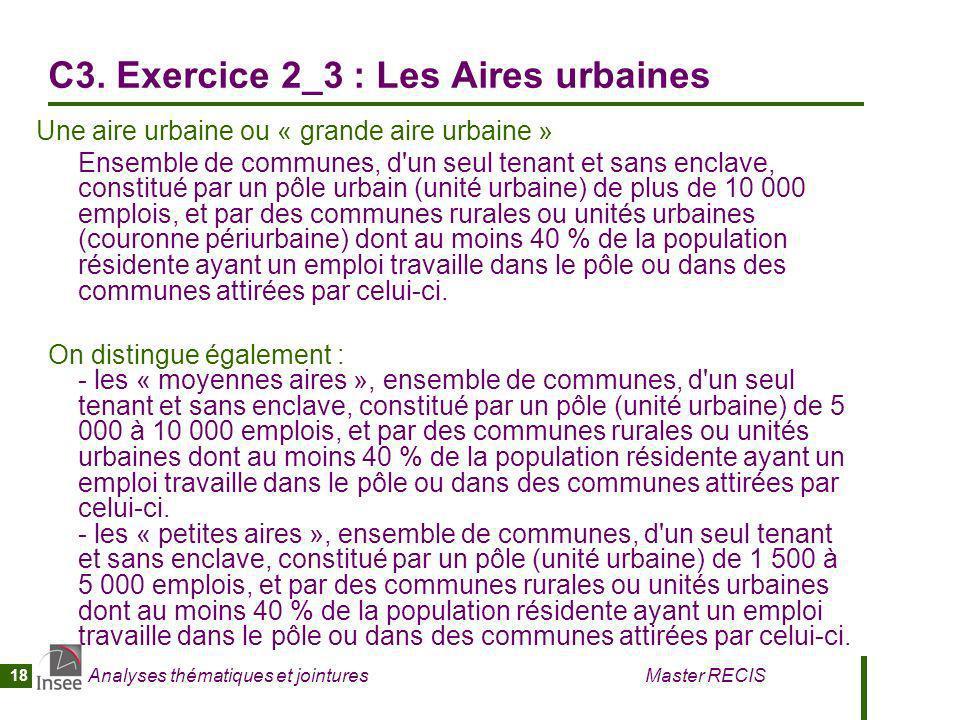 C3. Exercice 2_3 : Les Aires urbaines
