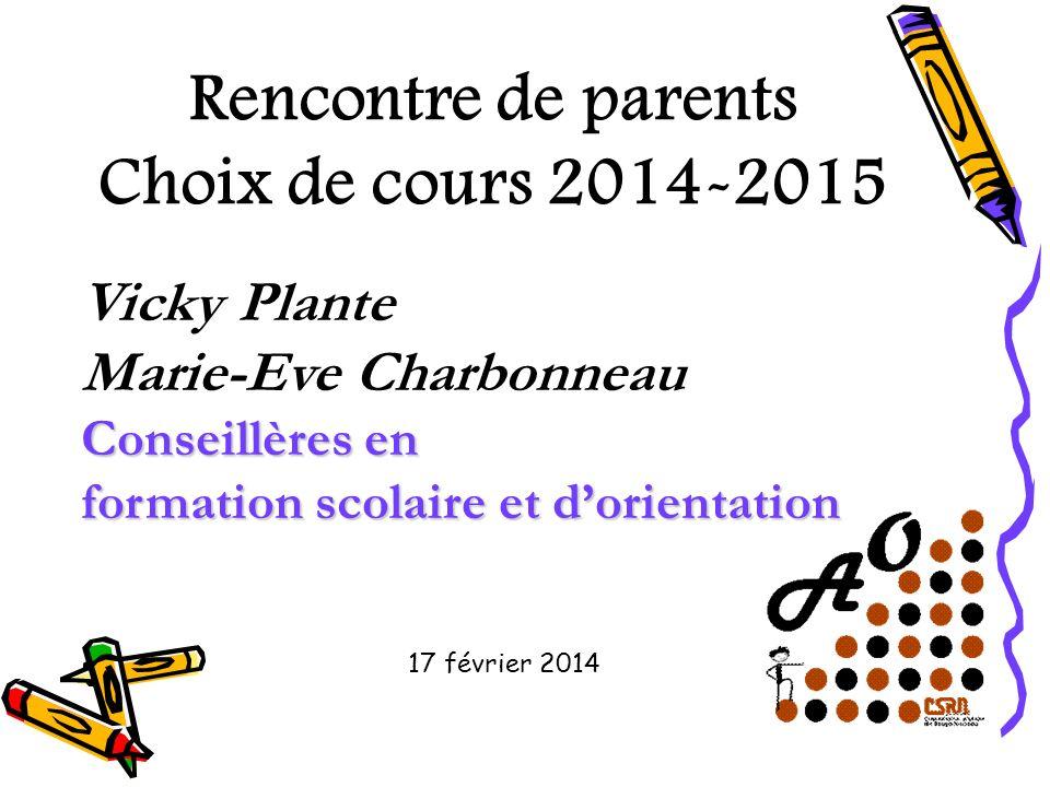 Rencontre de parents Choix de cours 2014-2015