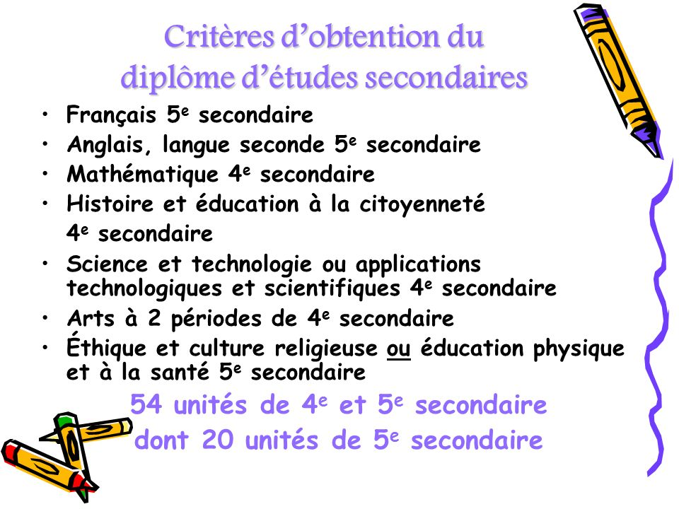 Critères d'obtention du diplôme d'études secondaires