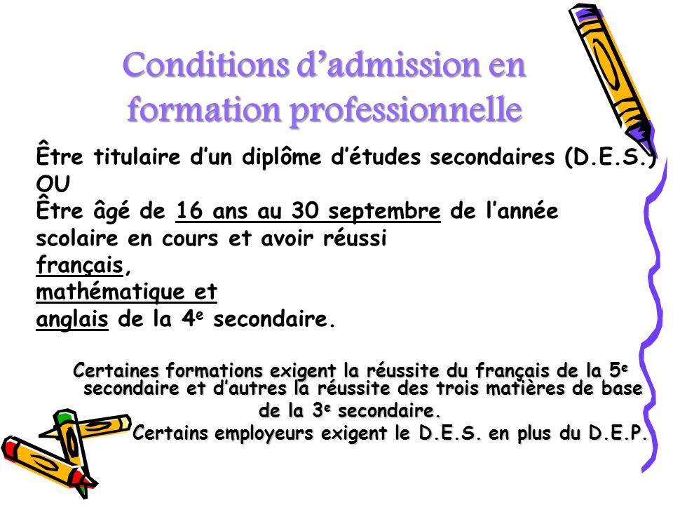 Conditions d'admission en formation professionnelle