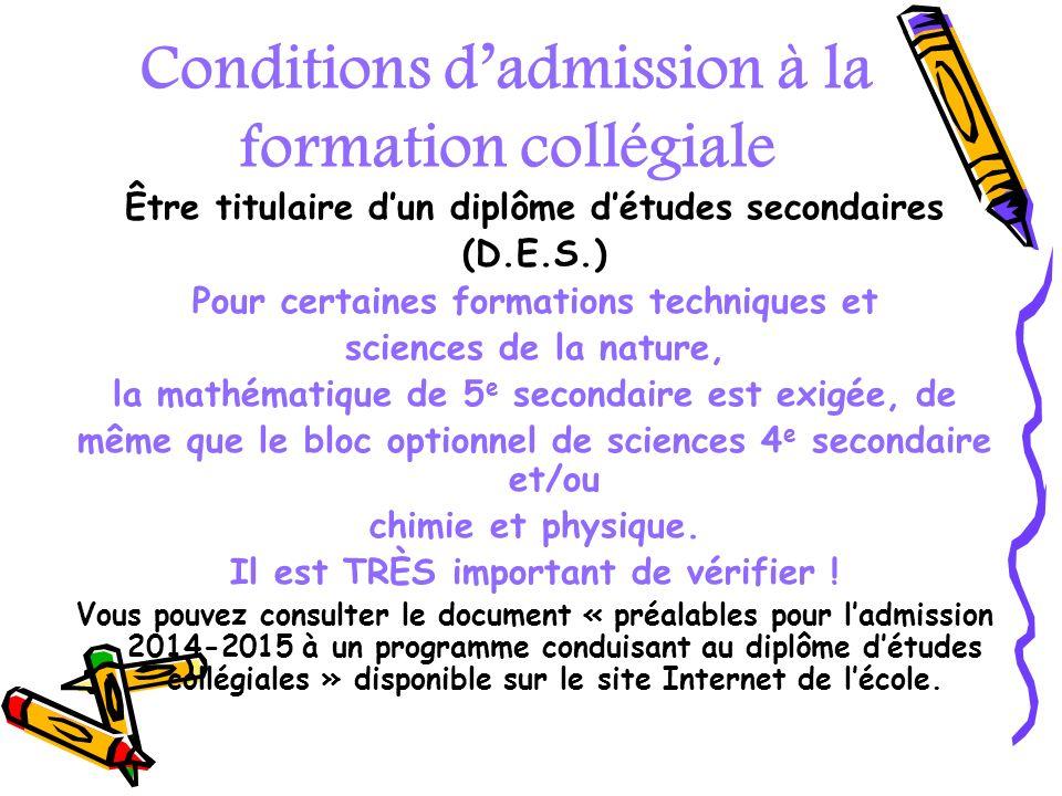 Conditions d'admission à la formation collégiale