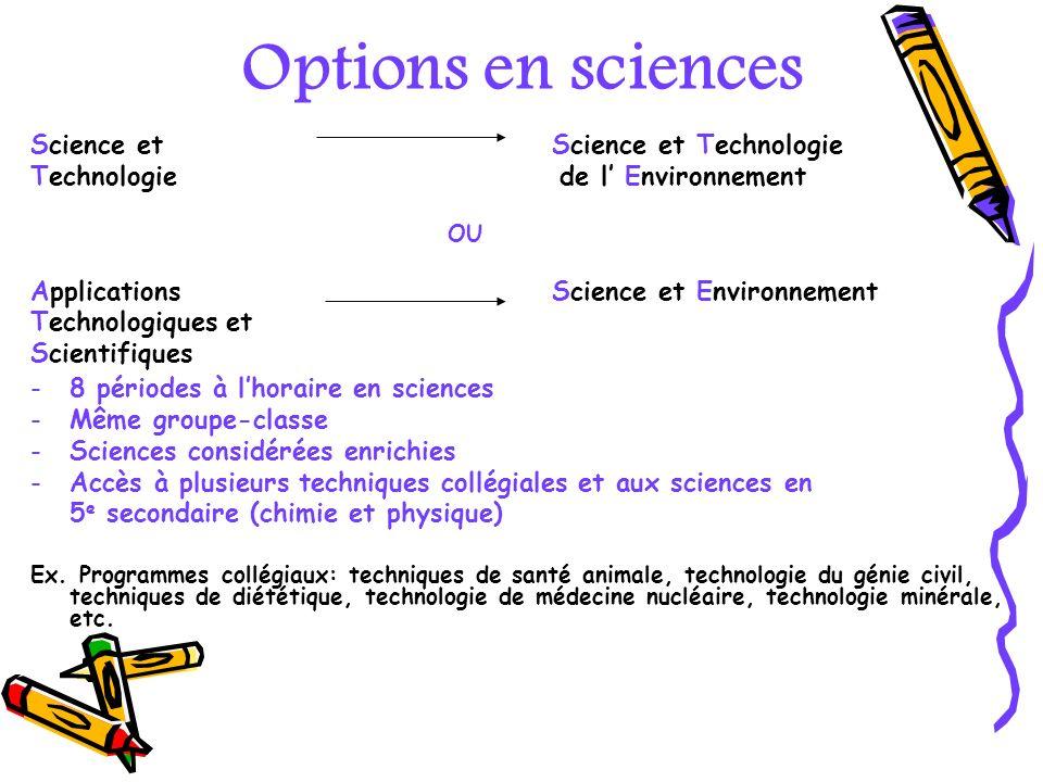 Options en sciences Science et Science et Technologie