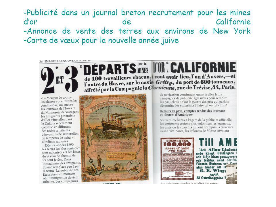 -Publicité dans un journal breton recrutement pour les mines d'or de Californie -Annonce de vente des terres aux environs de New York -Carte de vœux pour la nouvelle année juive
