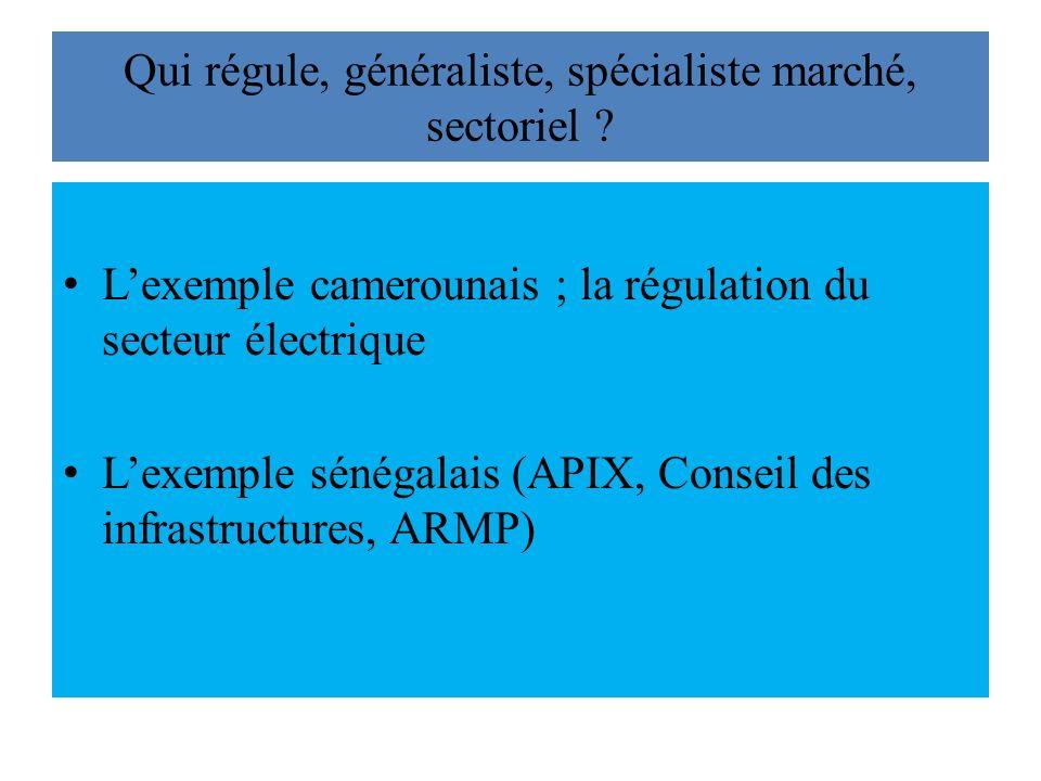 Qui régule, généraliste, spécialiste marché, sectoriel