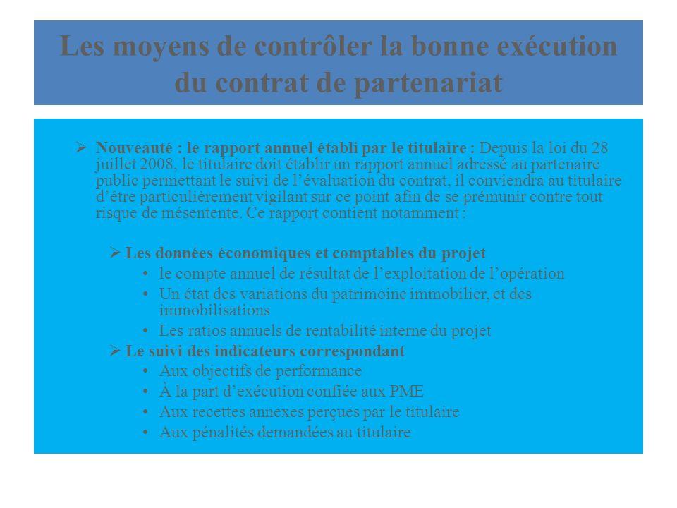 Les moyens de contrôler la bonne exécution du contrat de partenariat