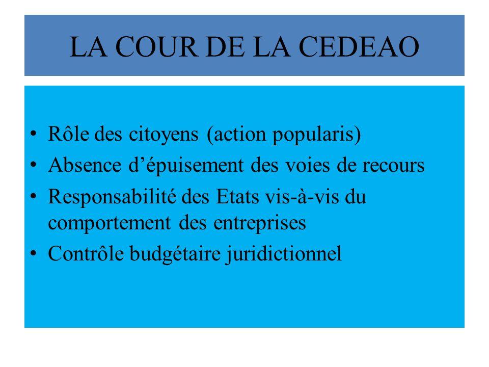 LA COUR DE LA CEDEAO Rôle des citoyens (action popularis)