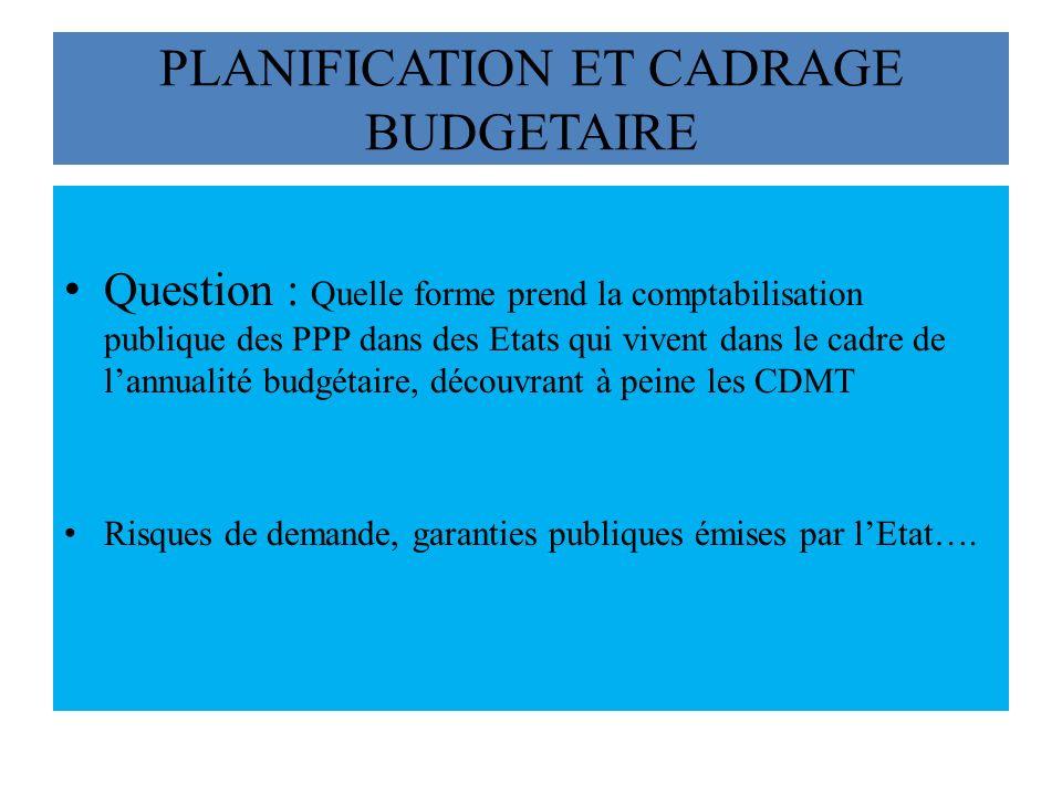 PLANIFICATION ET CADRAGE BUDGETAIRE