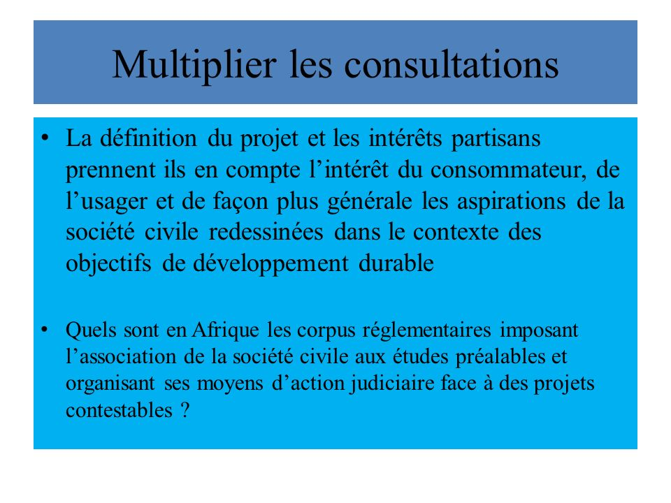 Multiplier les consultations