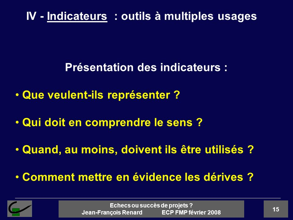 IV - Indicateurs : outils à multiples usages