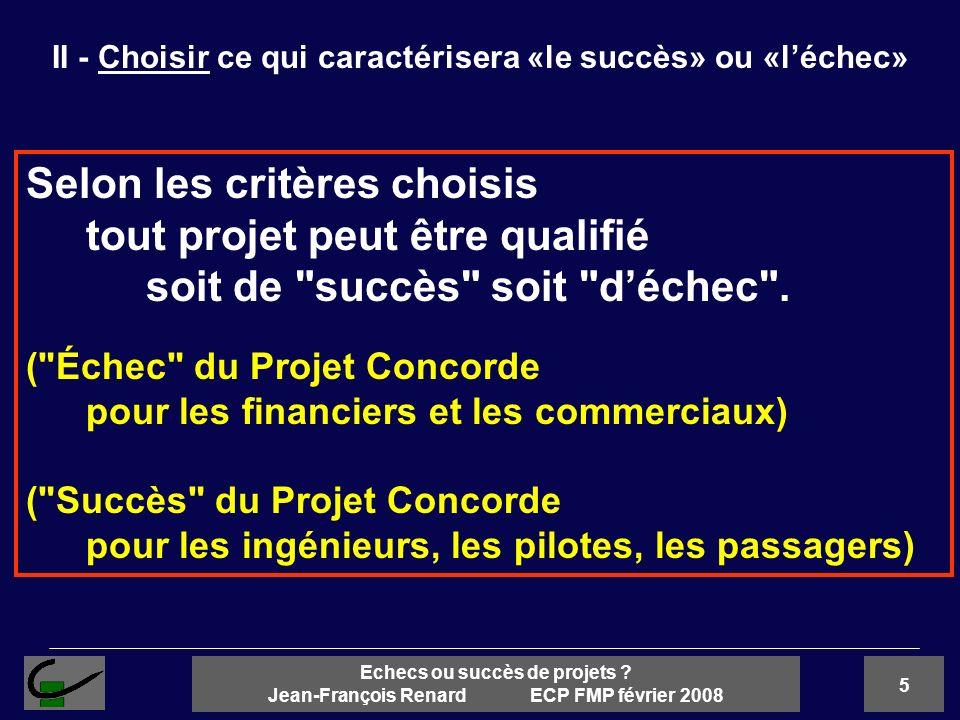 II - Choisir ce qui caractérisera «le succès» ou «l'échec»