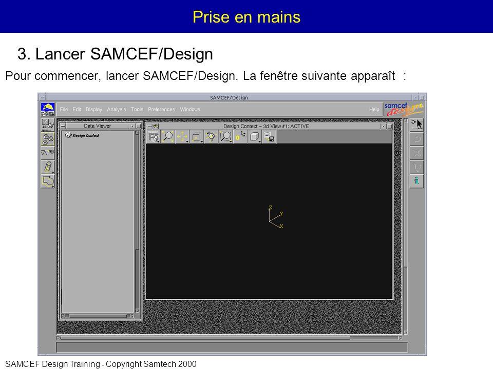 Prise en mains 3. Lancer SAMCEF/Design