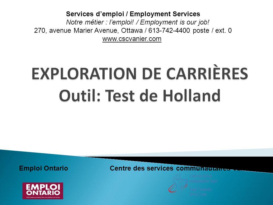 EXPLORATION DE CARRIÈRES Outil: Test de Holland