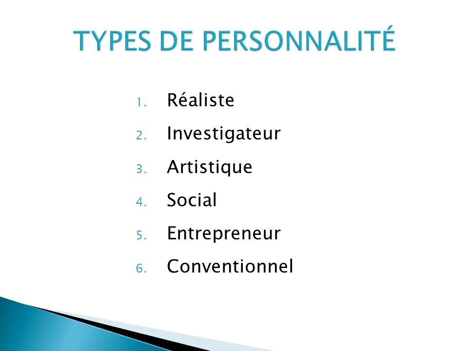 TYPES DE PERSONNALITÉ Réaliste Investigateur Artistique Social
