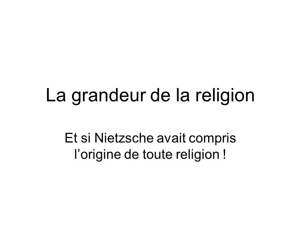 La grandeur de la religion