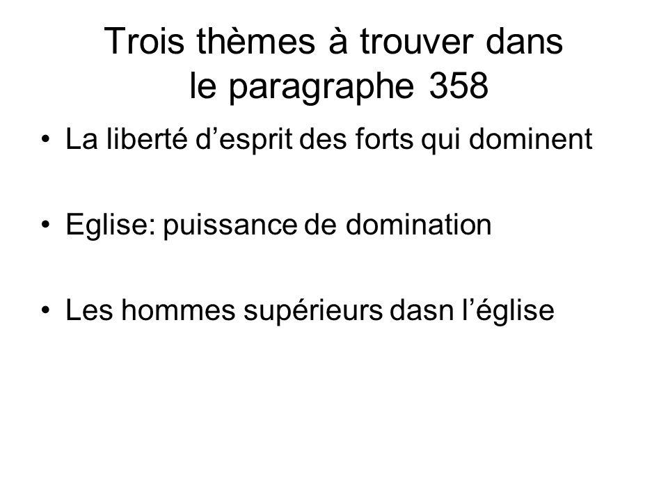 Trois thèmes à trouver dans le paragraphe 358